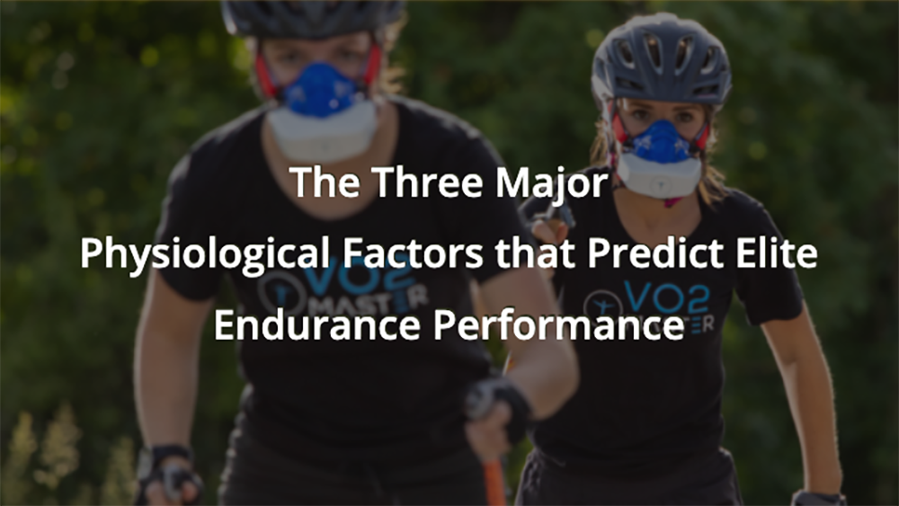 The Three Major Physiological Factors that Predict Elite Endurance Performance