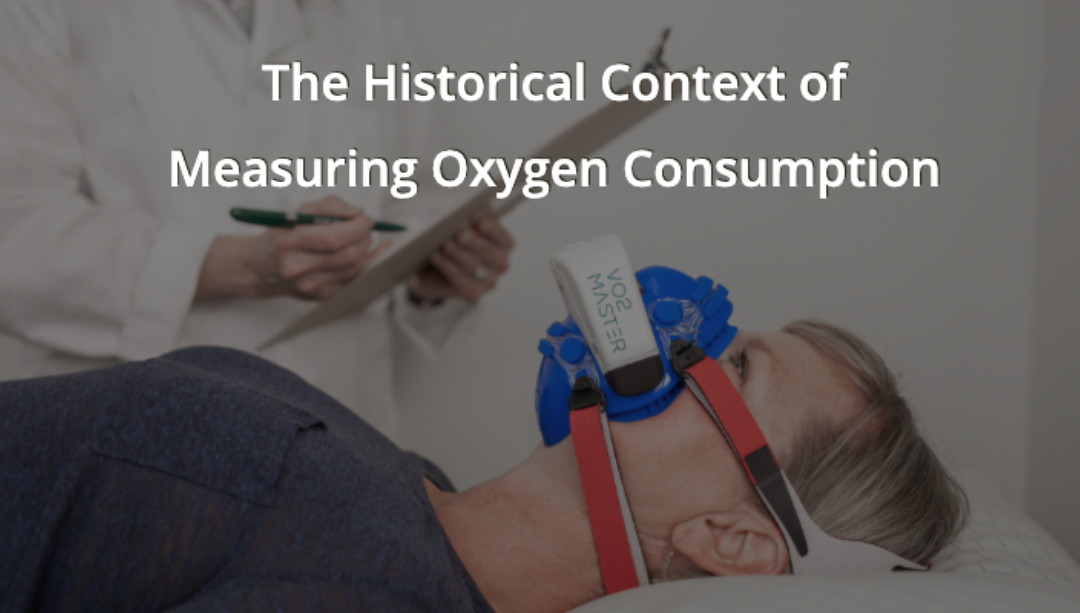 The Historical Context of Measuring Oxygen Consumption